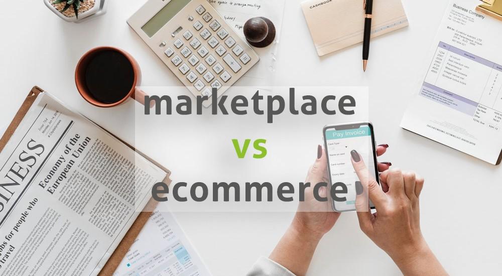 marketplace-vs-ecommerce