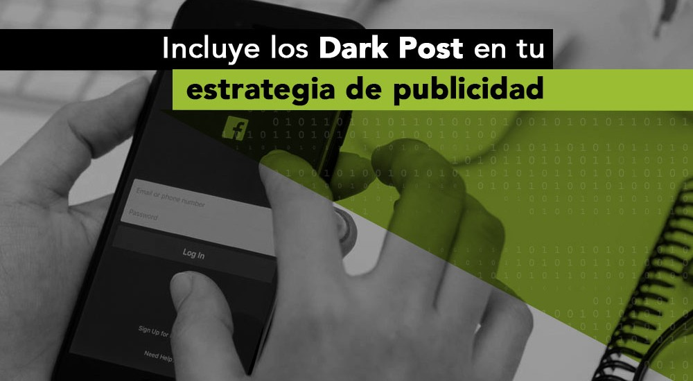 Dark Post en tu estrategia