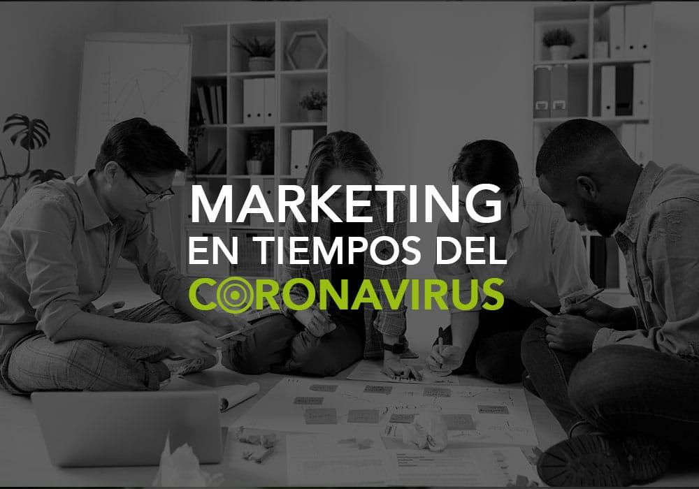 Marketing en tiempos del coronavirus