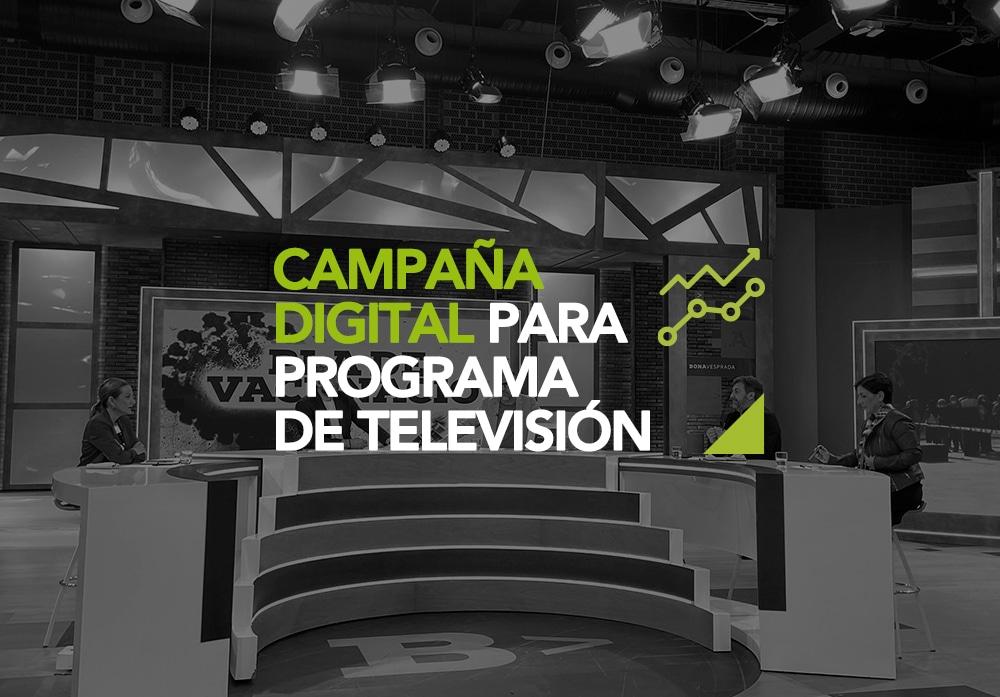 Campaña Digital Programa TV